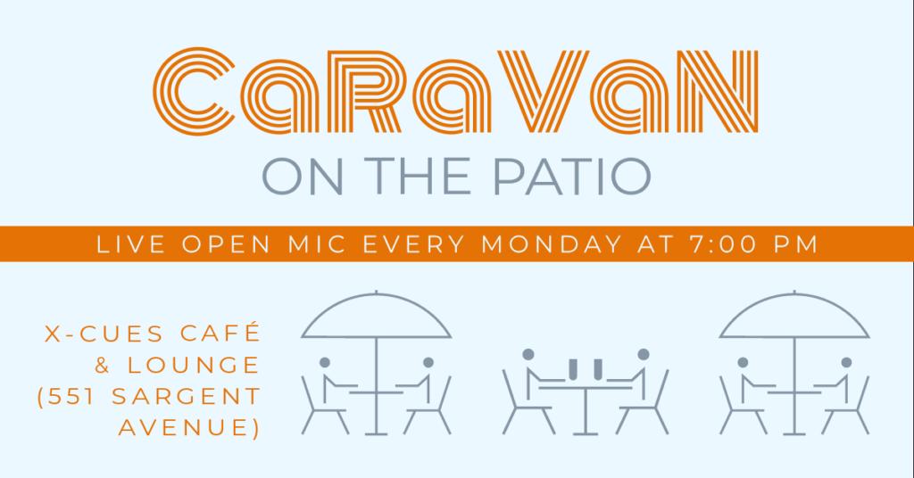 CaRaVaN on the Patio